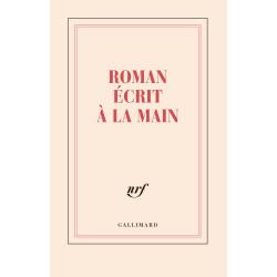 « Roman écrit à la main »