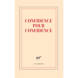 « Confidence pour confidence »