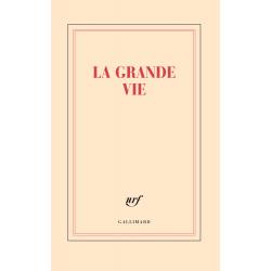 « La grande vie »