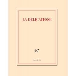 « La délicatesse » (Cahier de papeterie)